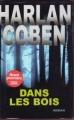 Couverture Dans les bois Editions France Loisirs 2007