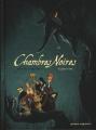 Couverture Chambres noires, tome 2 : Chasse à l'âme Editions Vents d'ouest 2011