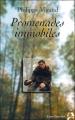 Couverture Promenades immobiles Editions Anne Carrière 2000