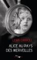 Couverture Alice au pays des merveilles / Les aventures d'Alice au pays des merveilles Editions Lire Délivre 2011