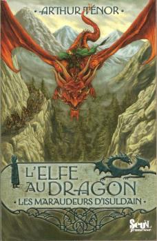 Couverture L'Elfe au dragon, tome 1 : Les Maraudeurs d'Isuldain