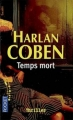 Couverture Myron Bolitar, tome 05 : Temps mort Editions Pocket (Thriller) 2008