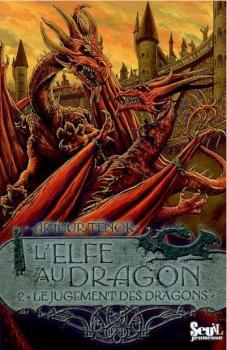 Couverture L'Elfe au dragon, tome 2 : Le jugement des dragons