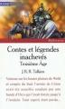 Couverture Contes et légendes inachevés, tome 3 : Le troisième âge Editions Pocket (Junior - Références) 1997