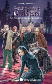 Couverture Arielle Queen, tome 03 : La Riposte des elfes noirs