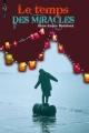Couverture Le Temps des miracles Editions Bayard (Millézime) 2009