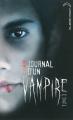 Couverture Journal d'un vampire, tome 03 : Le retour Editions Hachette (Black Moon) 2010