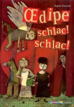 Couverture Oedipe, schlac ! schlac !