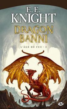 Couverture L'âge du feu, tome 3 : Dragon banni