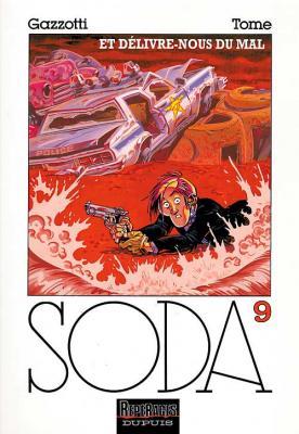Couverture Soda, tome 09 : Et délivre-nous du mal