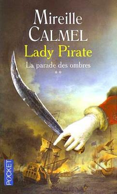 Couverture Lady pirate, tome 2 : La Parade des ombres