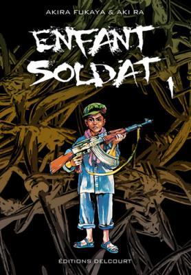 Couverture Enfant soldat, tome 1