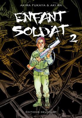 Couverture Enfant soldat, tome 2