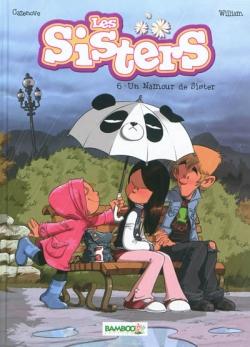 Couverture Les sisters, tome 06 : Un namour de sisters