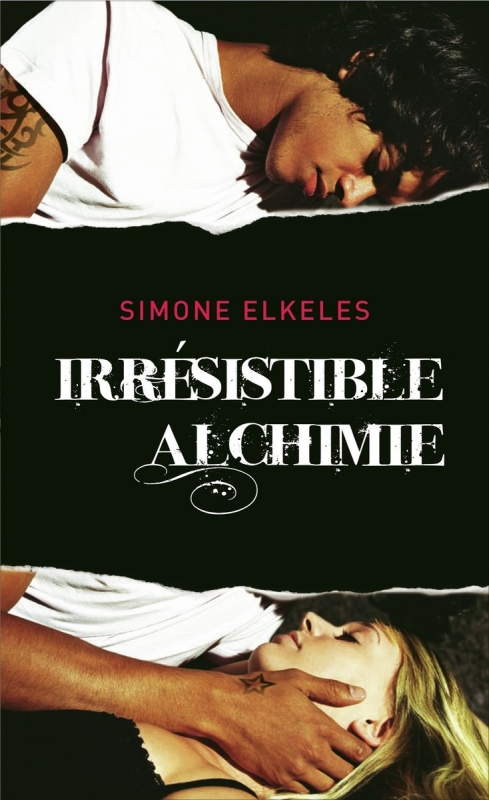 Saga Irrésistible Alchimie de Simone Elkeles