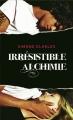 Couverture Irrésistible alchimie, tome 1 Editions France Loisirs 2011