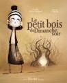 Couverture Le Petit Bois du dimanche soir Editions Chocolat ! 2011