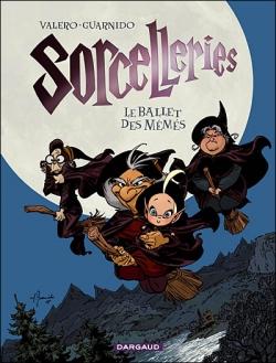 Couverture Sorcelleries, tome 1 : Le ballet des mémés