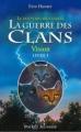 Couverture La guerre des clans, cycle 3 : Le pouvoir des étoiles, tome 1 : Vision Editions Pocket (Jeunesse) 2011