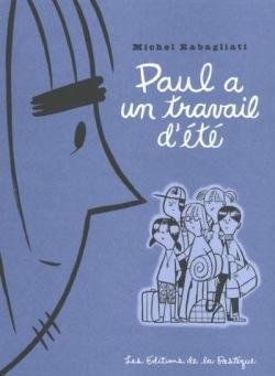 Couverture Paul, tome 2 : Paul a un travail d'été