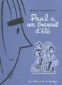 Couverture Paul, tome 2 : Paul a un travail d'été Editions de la Pastèque 2002