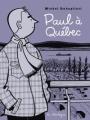 Couverture Paul, tome 6 : Paul à Québec Editions de la Pastèque 2009
