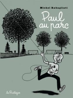 Couverture Paul, tome 7 : Paul au parc