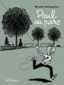 Couverture Paul, tome 7 : Paul au parc Editions de la Pastèque 2011