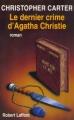 Couverture Le dernier crime d'Agatha Christie Editions Robert Laffont 1998
