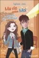 Couverture Ma vie selon moi, tome 02 : La rencontre qui a tout changé Editions Rageot 2011