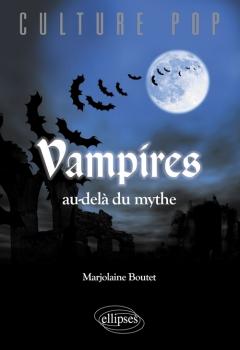 Couverture Vampires, au-delà du mythe