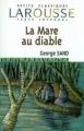 Couverture La mare au diable Editions Larousse (Petits classiques) 2004