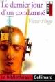 Couverture Le Dernier Jour d'un condamné Editions Gallimard  (La bibliothèque) 2000