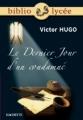 Couverture Le Dernier Jour d'un condamné Editions Hachette (Biblio lycée) 2005