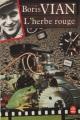 Couverture L'herbe rouge Editions Le Livre de Poche 1985