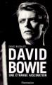 Couverture David Bowie : Une étrange fascination Editions Flammarion 2004