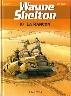 Couverture Wayne Shelton, tome 10 : La rançon