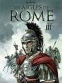 Couverture Les Aigles de Rome, tome 3 Editions Dargaud 2011