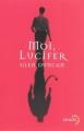 Couverture Moi, Lucifer Editions Denoël (Lunes d'encre) 2011