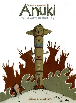 Couverture Anuki, tome 1 : La guerre des poules
