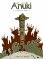 Couverture Anuki, tome 1 : La guerre des poules Editions de la Gouttière 2011