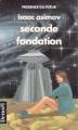 Couverture Fondation, tome 5 : Le Cycle de Fondation, partie 3 : Seconde fondation Editions Denoël (Présence du futur) 1990