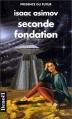Couverture Fondation, tome 5 : Le Cycle de Fondation, partie 3 : Seconde fondation Editions Denoël (Présence du futur) 1998