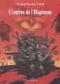 Couverture Ender : La saga des ombres, tome 2 : L'ombre de l'Hégémon Editions L'Atalante (La Dentelle du cygne) 2002
