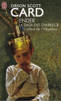 Couverture Ender : La saga des ombres, tome 2 : L'ombre de l'Hégémon