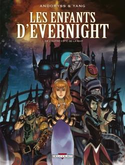 Couverture Les enfants d'Evernight (BD), tome 1 : De l'autre côté de la nuit