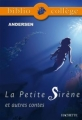 Couverture La petite sirène et autres contes Editions Hachette (Biblio collège) 2010