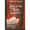 Couverture Qui es-tu, belle captive ? Editions France Loisirs 1992