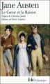 Couverture Raison et sentiments / Le coeur et la raison Editions Folio  (Classique) 2009