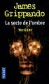 Couverture La secte de l'ombre Editions Pocket (Thriller) 2004